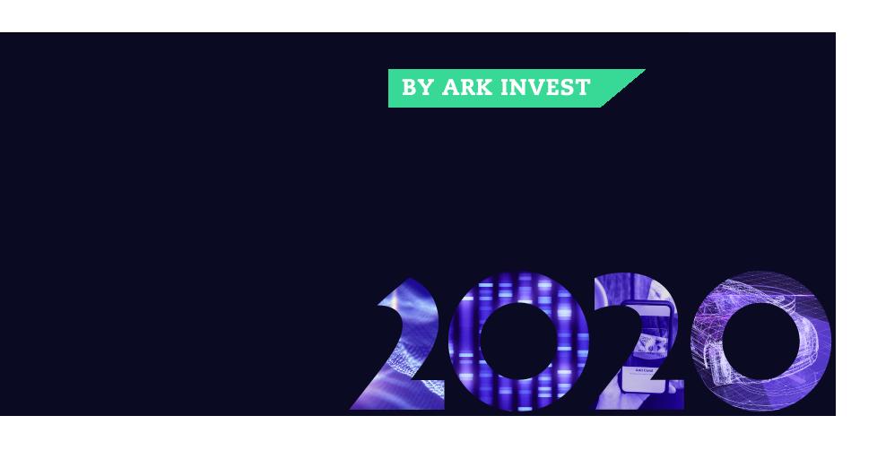 big ideas 2020, ark invest, big ideas, research big ideas, big investment ideas, ark research