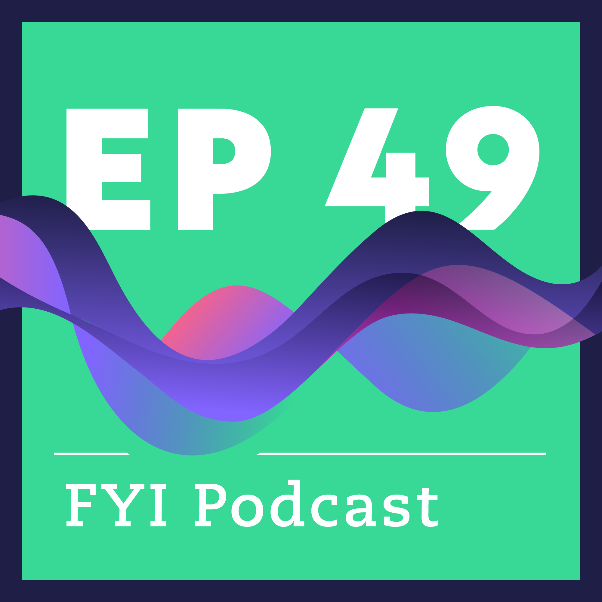 Best of 2019: FYI Podcast with Elon Musk, George Church, and more